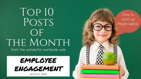 The 10 Most Popular Posts About Employee Engagement This Month